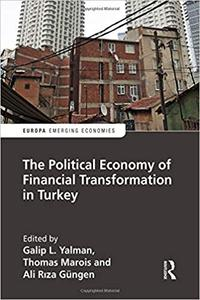 The Political Economy of Financial Transformation in Turkey