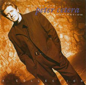 Peter Cetera - You're The Inspiration: A Collection (1997)