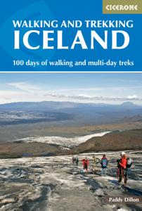 Walking and Trekking in Iceland: 100 days of walking and multi-day treks, 2nd Edition
