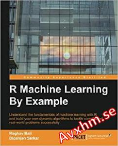 R Machine Learning By Example