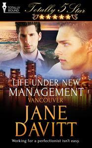 «Life Under New Management» by Jane Davitt