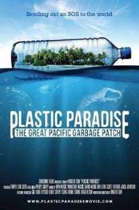 Plastic Paradise: The Great Pacific Garbage Patch (2013) [Repost]