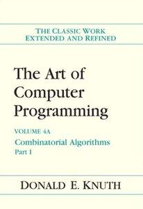 The Art of Computer Programming, Volume 4A: Combinatorial Algorithms, Part 1 (Repost)
