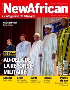 New African, le magazine de l'Afrique - Mai - Juin - Juillet 2018