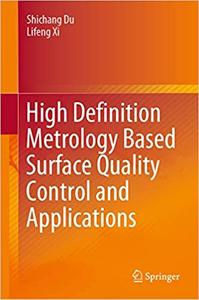 High Definition Metrology Based Surface Quality Control and Applications (repost)