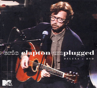 Eric Clapton - Unplugged (1992) 2CD + DVD Deluxe Edition 2013 [Re-Up]