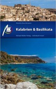 Kalabrien & Basilikata: Reiseführer mit vielen praktischen Tipps (repost)