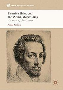 Heinrich Heine and the World Literary Map