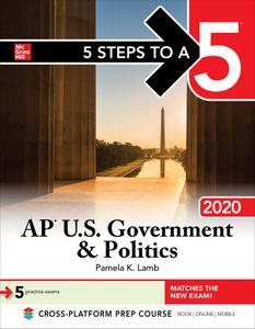 5 Steps to a 5: AP US Government & Politics 2020 (5 Steps to a 5)