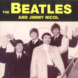 The Beatles - Jimmy Nicol And The Beatles (1995) {Desperado} **[RE-UP]**