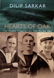 Hearts of Oak: The Human Tragedy of HMS Royal Oak