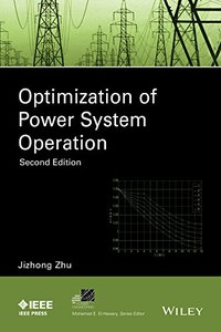 Optimization of Power System Operation, 2 edition