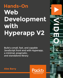 Hands-On Web Development with Hyperapp V2