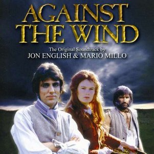 Against the Wind - The Original Soundtrack (Special Edition) by Jon English & Mario Millo