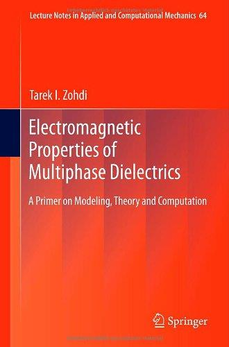 Electromagnetic Properties of Multiphase Dielectrics: A Primer on Modeling, Theory and Computation