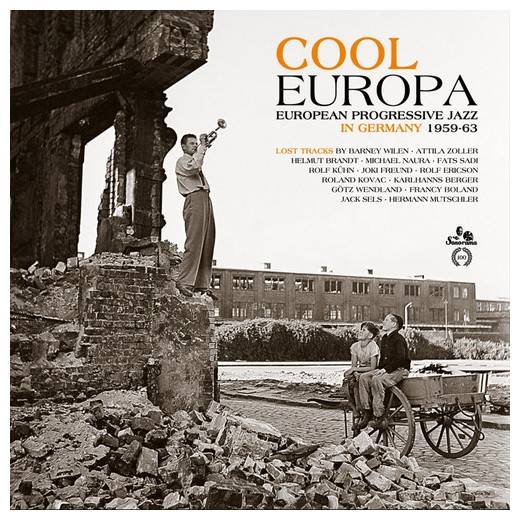 VA - Cool Europa: European Progressive Jazz in Germany 1959-63 (2017)