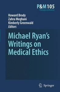 Michael Ryan's Writings on Medical Ethics