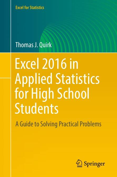 Excel 2016 in Applied Statistics for High School Students: A Guide to Solving Practical Problems