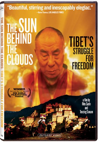 The Sun Behind the Clouds - Tibet's Struggle for Freedom (2010)