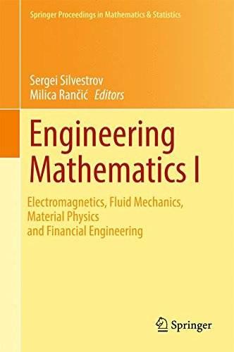 Engineering Mathematics I: Electromagnetics, Fluid Mechanics, Material Physics and Financial Engineering