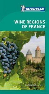 Wine Regions of France (Michelin Green Guide)