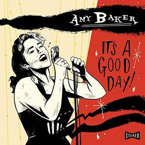 Amy Baker - It's a Good Day (2019)