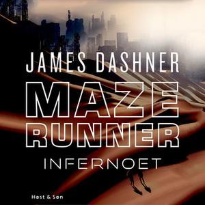 «Maze Runner - Infernoet» by James Dashner