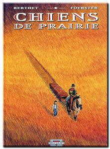 Foerster & Berthet - Chiens de prairie - One Shot