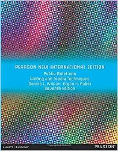 Public Relations Writing and Media Techniques: Pearson New International Edition [Repost]