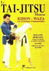 Le Tai-Jitsu moderne kihon-waza. Les techniques fondamentales (Repost)