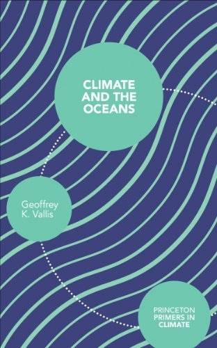 Climate and the Oceans (Princeton Primers in Climate)