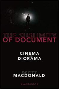 The Sublimity of Document: Cinema as Diorama