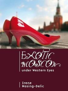Exotic Moscow Under Western Eyes