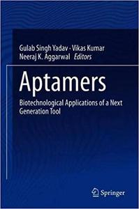 Aptamers: Biotechnological Applications of a Next Generation Tool