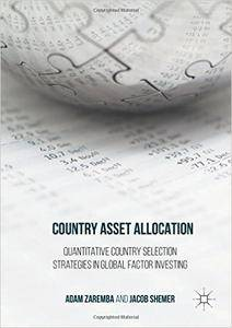Country Asset Allocation: Quantitative Country Selection Strategies in Global Factor Investing