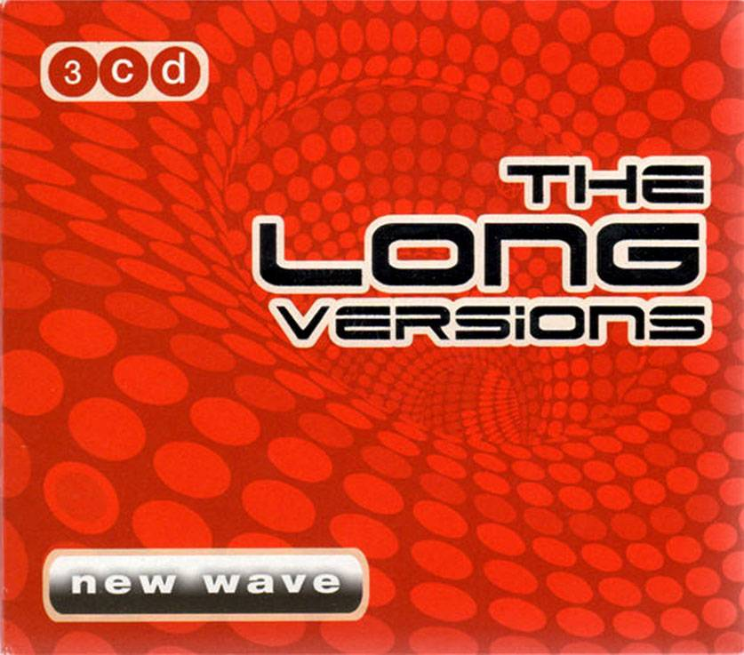 VA - The Long Versions: New Wave (2005) 3CD Box Set