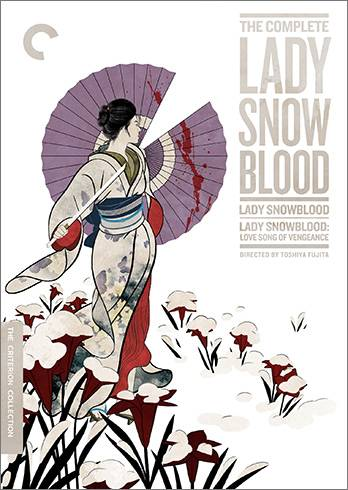 Lady Snowblood (1973) + Lady Snowblood 2: Love Song of Vengeance (1974) [The Criterion Collection #790 and #791]