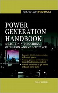 Power Generation Handbook: Selection, Applications, Operation, Maintenance (repost)