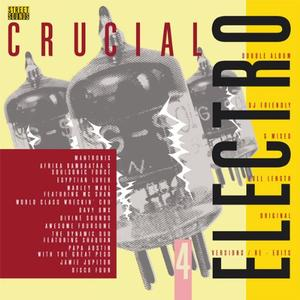 VA - Street Sounds Crucial Electro 4 (2013)