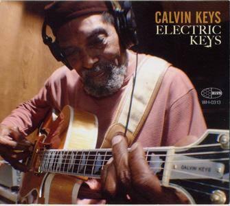 Calvin Keys - Electric Keys (2013) {Wide Hive WH-0313}