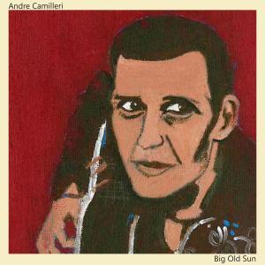 Andre Camilleri - Big Old Sun (2019)