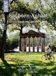 DuMont BILDATLAS Sachsen-Anhalt: Im Land der Reformer, Auflage: 4