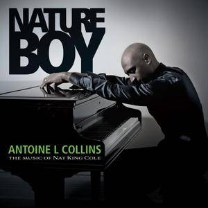 Antoine L Collins - Nature Boy: The Music of Nat King Cole (2018)