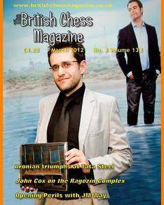 British Chess Magazine • Volume 132 • March 2012