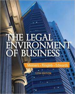 The Legal Environment of Business, 12 edition