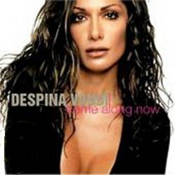 Despina Vandi - Come Along Now (re-released) 2005