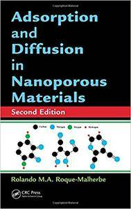 Adsorption and Diffusion in Nanoporous Materials, 2nd Edition