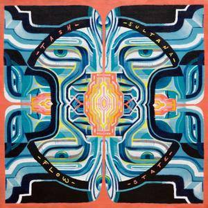 Tash Sultana - Flow State (Deluxe) (2018) [Official Digital Download]