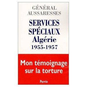 Services Spéciaux - Algérie 1955-1957