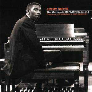 Jimmy Smith - The Complete Sermon Sessions (2009) {2CD Set Groove Hut Records--Blue Note rec 1957-1958}